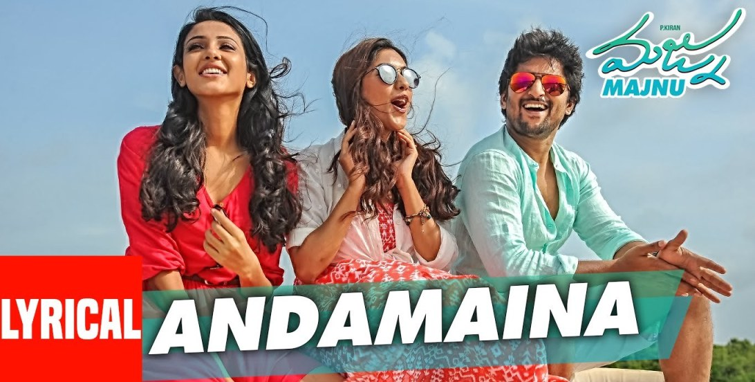 Andamaina Song Lyrics from Majnu | Nani