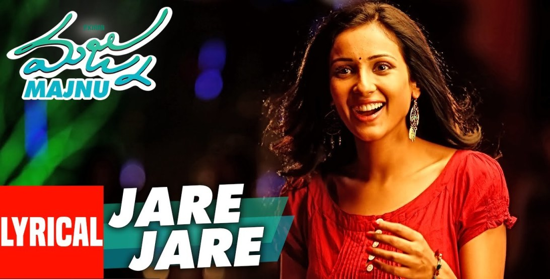 Jare Jare Song Lyrics from Majnu | Nani