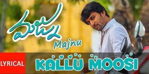 KalluMoosi Lyrics From Majnu (2016) | Nani, Gopi Sunder