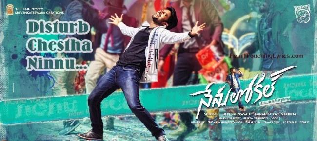 Disturb Chestha Ninnu Song Lyrics – Nenu Local