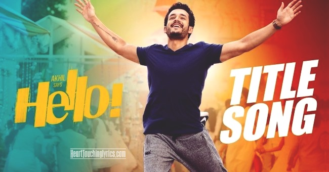 Hello Title Song Lyrics from hello - akhil