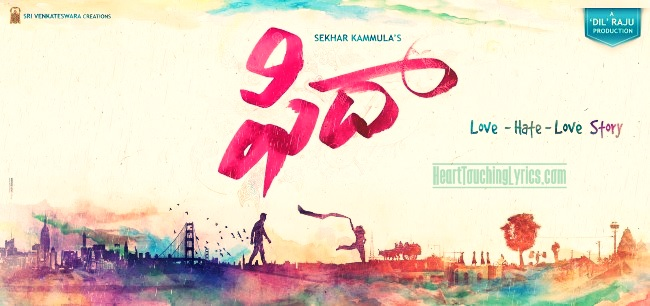 Fidaa Songs Lyrics - Varun Tej