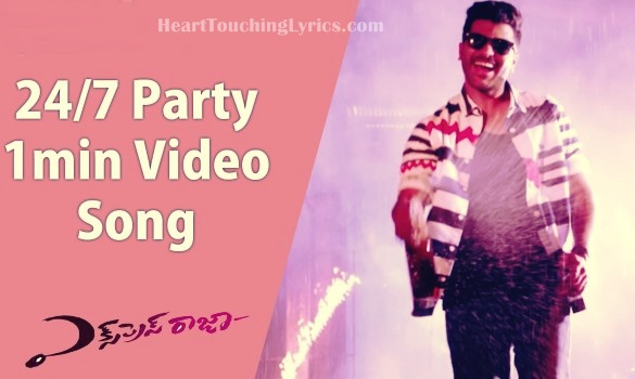 24/7 Party Song Lyrics from Express Raja - Sharwanand