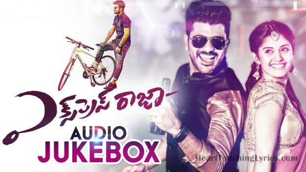 Express Raja Songs Lyrics - Sharwanand