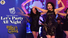 LETS PARTY ALL NIGHT Song Lyrics JAYA JANAKI NAYAKA