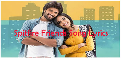 Spitfire Friends Song Lyrics Pelli Choopulu