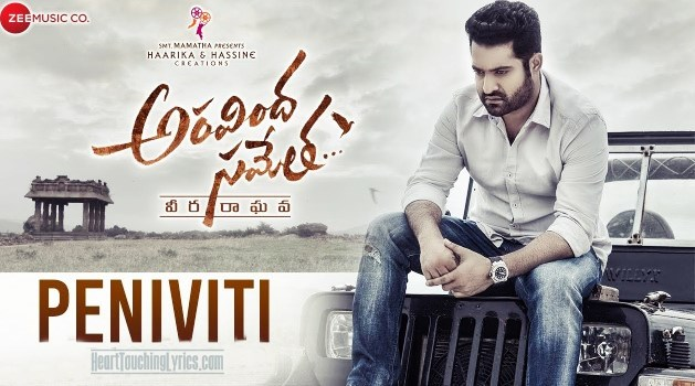 Peniviti Song Lyrics from Aravinda Sametha - Jr.Ntr