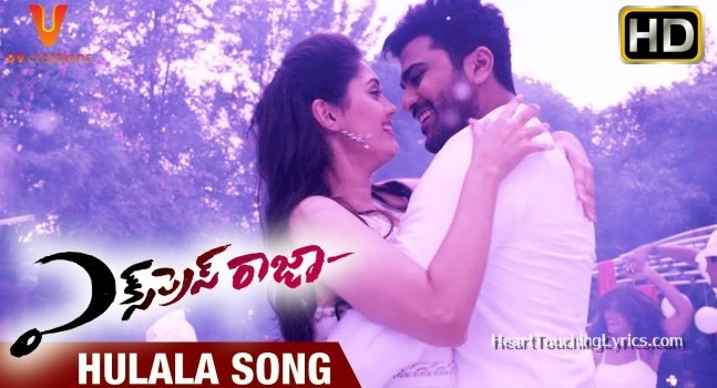 Hulala Song Lyrics Sharwanand - Express Raja