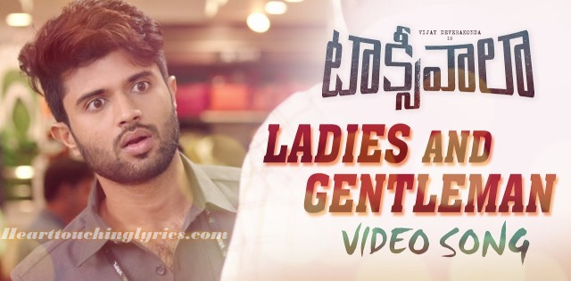 Ladies And Gentlemen Song Lyrics from Taxiwaala - Vijay Deverakonda
