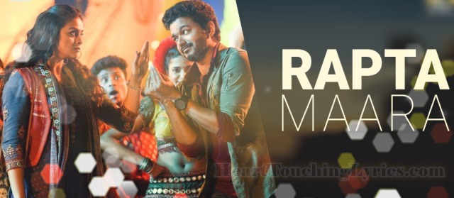 Rapta Maara Song Lyrics from Sarkar - Thalapathy, Vijay