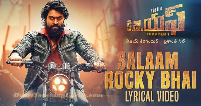 Salaam Rocky Bhai Song Lyrics from KGF Chapter 1  - Yash
