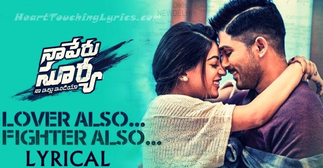 Lover Also Fighter Also Song Lyrics from Naa Peru Surya Naa Illu India - Allu Arjun