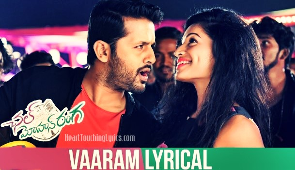Vaaram Song Lyrics from Chal Mohana Ranga - Nithiin