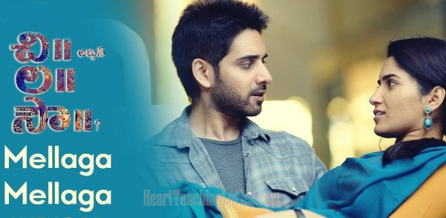Mellaga Mellaga Song Lyrics from Chi La Sow - Sushanth
