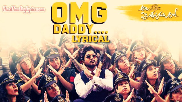 OMG Daddy Song Lyrics from Ala Vaikunthapurramuloo - Allu Arjun