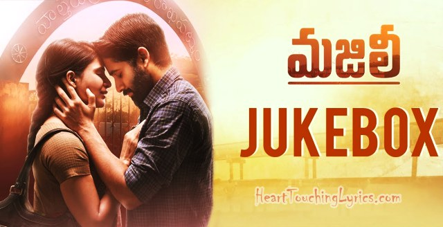 Majili Songs Lyrics - Naga Chaitanya